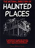 img - for The National Directory of Haunted Places book / textbook / text book