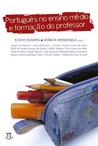 Português no Ensino Médio e Formação do Professor