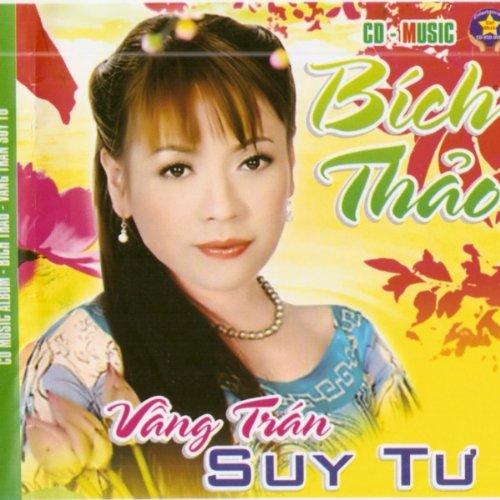 Amazon.com: Tuong Tu Nang Ca Si: Bich Thao: MP3 Downloads