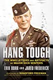 Hang Tough: The WWII Letters and Artifacts of Major