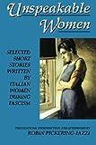Unspeakable Women, , 1558610634
