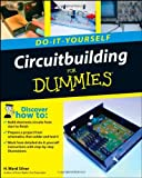 Circuitbuilding Do-It-Yourself for Dummies, H. Ward Silver, 0470173424