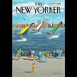 The New Yorker, May 9th 2016 (Jake Halpern, Lauren Collins, Kelefa Sanneh)
