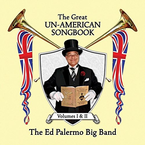 Great Big Band - The Great Un-American Songbook, Volumes I & II [2 x CDs]