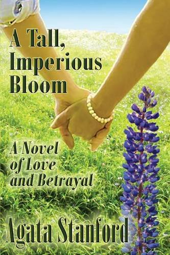 A Tall, Imperious Bloom