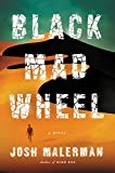 Image of Black Mad Wheel: A Novel
