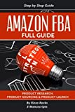 img - for Amazon FBA: How to become a successful Amazon FBA seller (Full Guide Step-by-step) book / textbook / text book