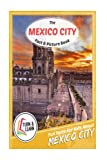 The Mexico City Fact and Picture Book: Fun Facts for Kids About Mexico City (Turn and Learn)