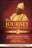 My Journey Through Life, Sikiru Adeilo Adeyiga, 0992202485