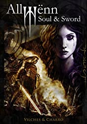 Allwënn: Soul & Sword - Full Edition (Illustrated Graphic Novel + Artbook) (English Edition)