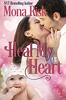 Heal my Heart by [Risk, Mona]