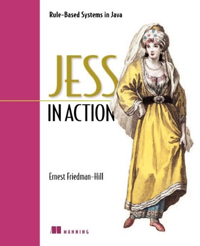 Download Jess in Action: Java Rule-Based Systems (In Action series) PDF ePub ebook