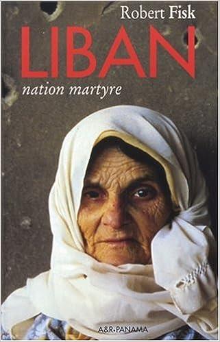 En ligne Liban, nation martyre epub pdf