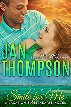 Smile for Me: Multiracial Summer Love in the Bahamas... A Christian Romance Novel (Vacation Sweethearts Book 1) by [Thompson, Jan]