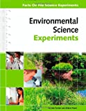 Environmental Science Experiments, Pamela Walker and Elaine Wood, 081607805X