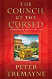 The Council of the Cursed: A Mystery of Ancient Ireland (Sister Fidelma Mysteries)