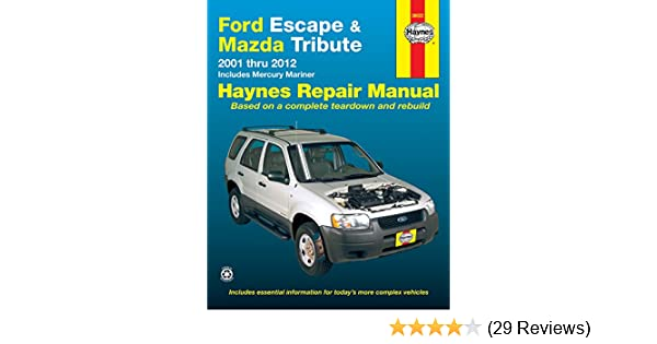 Ford escape and mazda tribute 2001 2012 with mercury mariner repair ford escape and mazda tribute 2001 2012 with mercury mariner repair manual automotive repair manual haynes 9781620920756 amazon books fandeluxe Image collections