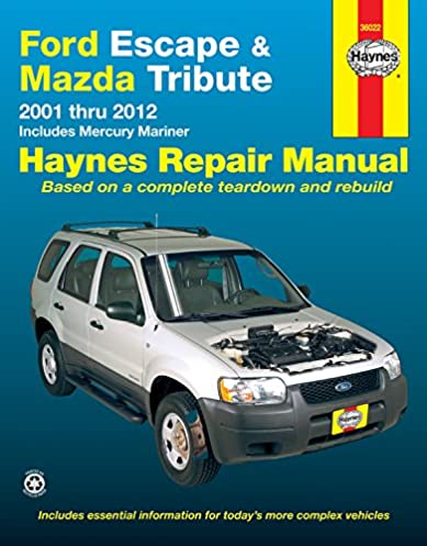 ford escape and mazda tribute 2001 2012 with mercury mariner repair rh amazon com mazda tribute owners manual 2008 mazda tribute owners manual 2003