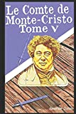 Le Comte de Monte-Cristo V (French Edition)