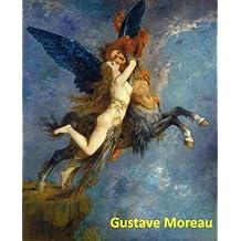 150 Color Paintings of Gustave Moreau - French Symbolist Painter (April 6, 1826 – April 18, 1898)