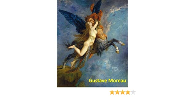 Gustave Moreau: 130+ Symbolist Paintings