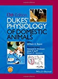 Dukes' Physiology of Domestic Animals, , 111850139X
