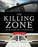 img - for The Killing Zone, Second Edition: How & Why Pilots Die (Aviation) book / textbook / text book