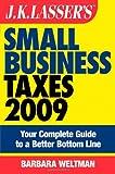 Small Business Taxes 2009, Barbara Weltman, 0470284994