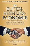 img - for De buitenbeentjeseconomie: lessen van gangsters, kamelenmelkers, hackers en andere vreemde ondernemers (Dutch Edition) book / textbook / text book