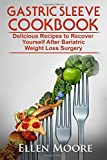Gastric Sleeve Cookbook: Delicious Recipes to