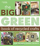 Big Green Book of Recycled Crafts ( Leisure Arts #4802)
