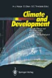 Climate and Development : Climate Change and Variability and the Resulting Social, Economic and Technological Implications, , 3540512691