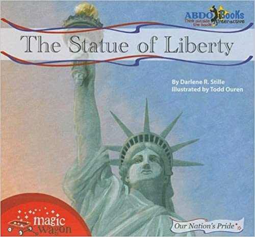 The Statue of Liberty (Our Nation's Pride)