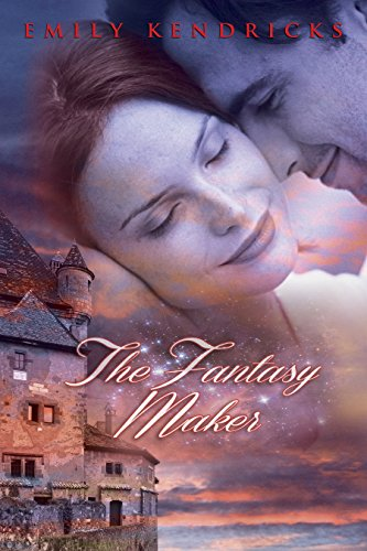 Book: The Fantasy Maker by Emily Kendricks