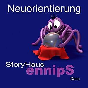 Neuorientierung: Dana Hörbuch