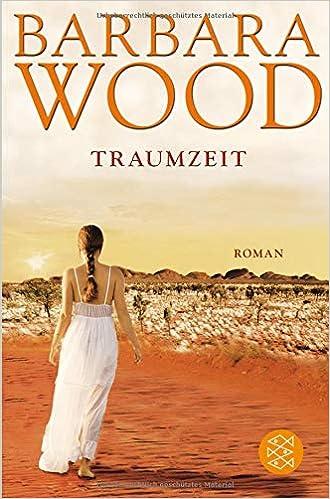 Traumzeit: Roman