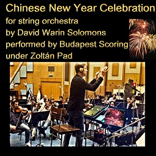 (Chinese New Year Celebration for String Orchestra)