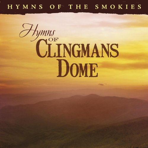 Hymns of Clingmans Dome: Hymns of The Smokies