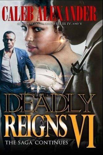 Deadly Reigns VI