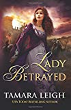 Lady Betrayed: A Medieval Romance by  Tamara Leigh in stock, buy online here