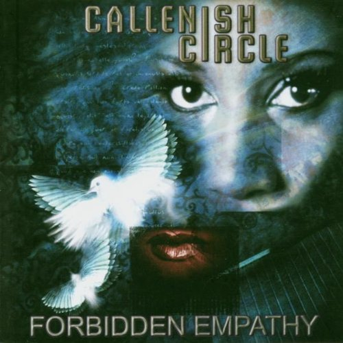 Callenish Circle - Forbidden Empathy by Callenish Circle (2004-09-27)