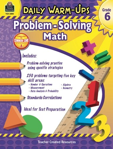 Daily Warm-Ups: Problem Solving Math Grade 6 (Daily Warm-Ups: Word Problems)