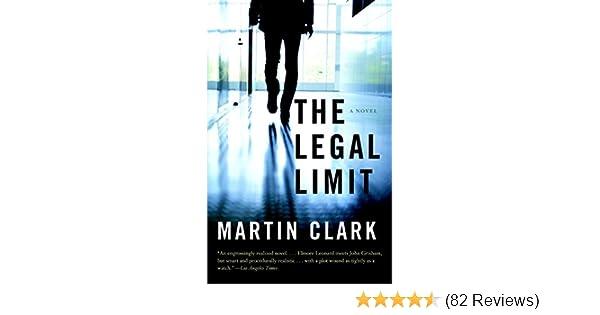The Legal Limit (Vintage Contemporaries): Martin Clark