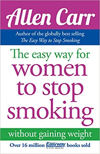 The Easyway for Women to Stop Smoking: Amazon co uk: Allen