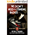 We Don't Need No Stinking Badges (The Hollywood Murder Mysteries Book 2)