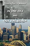 In One Era And Out The Other: Essays On Contemporary Life