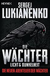 Die Wächter - Licht und Dunkelheit: Roman (Die Wächter (The Watch Series), Band 1)