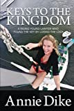 Keys to the Kingdom: A rising young lawyer who found the key by losing the lock