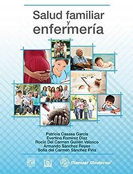 Salud familiar y enfermería de [Casasa García, Patricia, Ramírez Díaz, Evertina, Guillén Velasco, Rocío del Carmen]