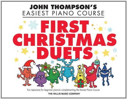 first christmas duets 1 piano 4 hands elementary level john thompsons easiest piano